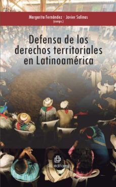 DEFENSA DERECHOS TERRITORIALES LATINOAMÉRICA