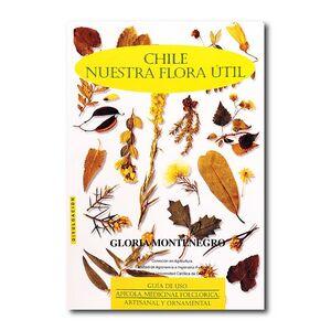 CHILE NUESTRA FLORA UTIL
