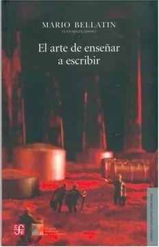 ARTE DE ENSEÑAR A ESCRIBIR, EL