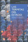 TERMITAS DEL ESTADO, LAS
