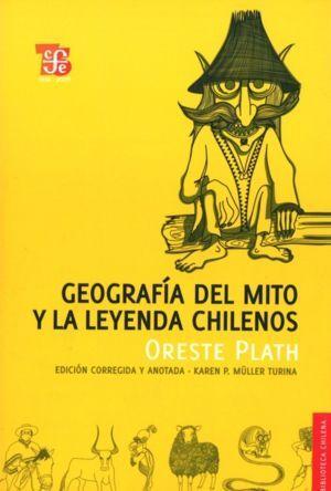 GEOGRAFIA DEL MITO Y LA LEYENDA CHILENOS