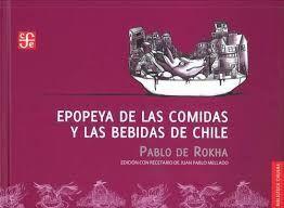 EPOPEYA DE LAS COMIDAS Y BEBIDAS DE CHILE
