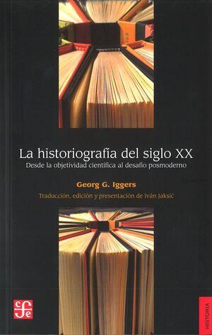 HISTORIOGRAFÍA DEL SIGLO XX, LA