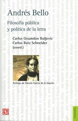ANDRES BELLO FILOSOFIA PUBLICA Y POLITICA DE LA LE