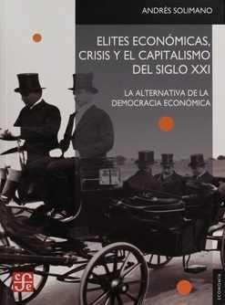 ELITES ECONOMICAS CRISIS Y EL CAPITALISMO