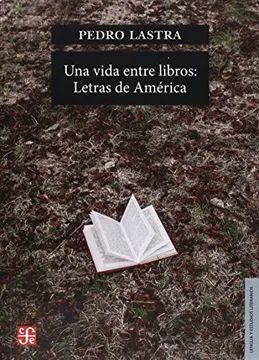UNA VIDA ENTRE LIBROS: LETRAS DE AMERICA