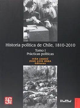 HISTORIA POLITICA DE CHILE 1810-2010 (I)