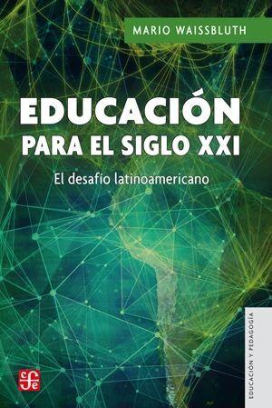 EDUCACION PARA EL SIGLO XXI