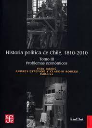 HISTORIA POLITICA DE CHILE 1810-2010 (III)