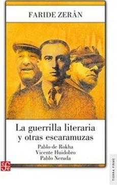 GUERRILLA LITERARIA Y OTRAS ESCARAMUZAS, LA