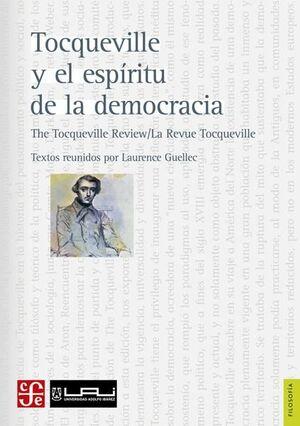 TOCQUEVILLE Y EL ESPIRITU DE LA DEMOCRACIA
