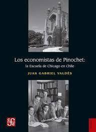 LOS ECONOMISTAS DE PINOCHET
