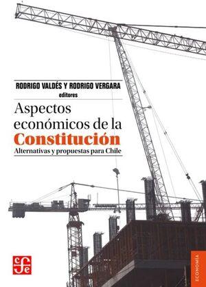 ASPECTOS ECONOMICOS DE LA CONSTITUCION