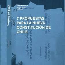 7 PROPUESTAS PARA LA NUEVA CONSTITUCION DE CHILE