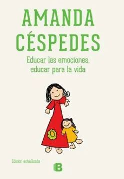 EDUCAR LAS EMOCIONES. EDUCAR PARA LA VIDA
