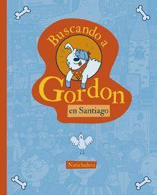BUSCANDO A GORDON EN SANTIAGO