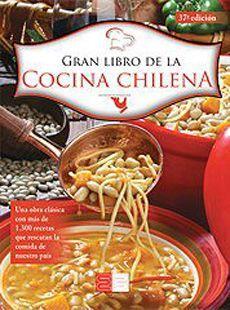GRAN LIBRO DE LA COCINA CHILENA