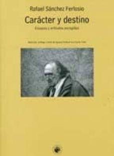 CARACTER Y DESTINO
