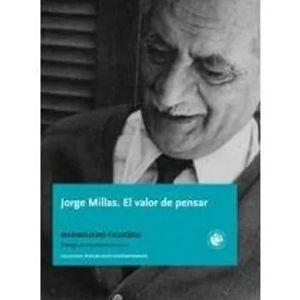 JORGE MILLAS. EL VALOR DE PENSAR