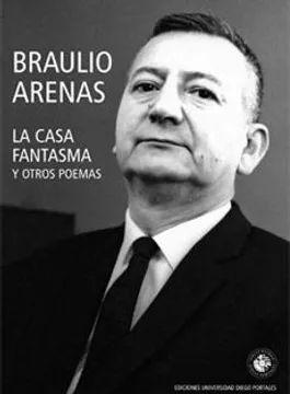CASA FANTASMA Y OTROS POEMAS, LA