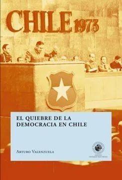 QUIEBRE DE LA DEMOCRACIA EN CHILE