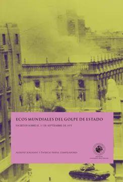 ECOS MUNDIALES DEL GOLPE DE ESTADO