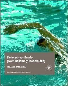 DE LO EXTRAORDINARIO (NORMALISMO Y MODERNIDAD)