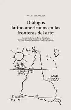 DIALOGOS LATINOAMERICANOS EN LAS FRONTERAS DEL ART