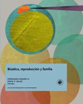 BIOETICA, REPRODUCCION Y FAMILIA