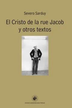 EL CRISTO DE LA RUE JACOB Y OTROS TEXTOS