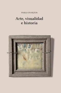 ARTE, VISUALIDAD E HISTORIA