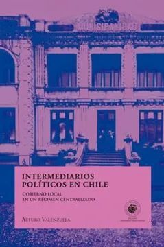 INTERMEDIARIOS POLITICOS  EN CHILE 9789563143720