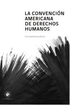 CONVENCION AMERICANA DE DERECHOS HUMANOS, LA