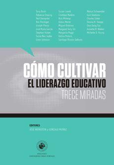 COMO CULTIVAR EL LIDERAZGO EDUCATIVO
