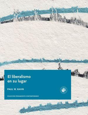 LIBERALISMO EN SU LUGAR, EL