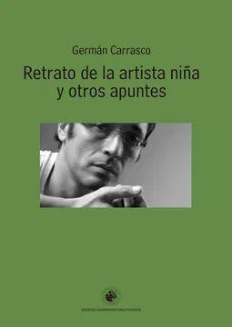 RETRATO DE LA ARTISTA NIÑA Y OTROS APUNTES