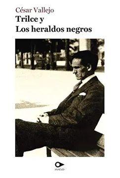 TRILCE Y LOS HERALDOS MAGICOS