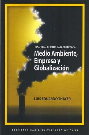 MEDIO AMBIENTE, EMPRESA Y GLOBALIZACION