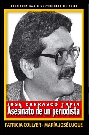 JOSE CARRASCO TAPIA, ASESINATO DE UN PERIODISTA