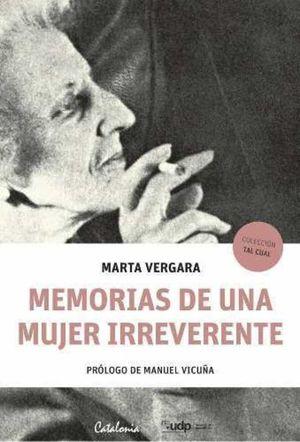 MEMORIAS DE UNA MUJER IRREVERENTE
