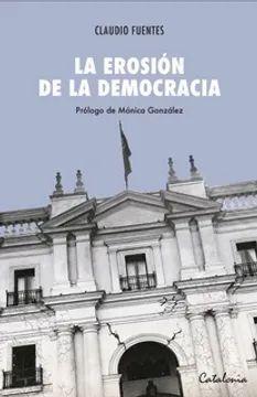 LA EROSION DE LA DEMOCRACIA