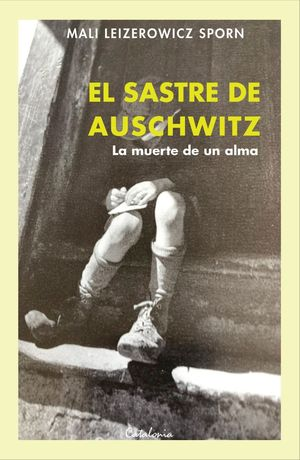 EL SASTRE DE AUSCHWITZ