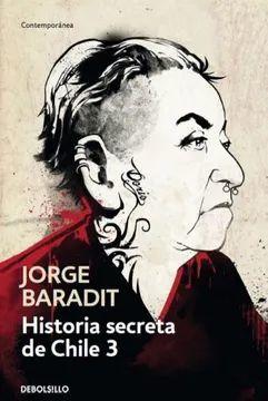HISTORIA SECRETA DE CHILE III