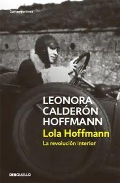 LOLA HOFFMANN. LA REVOLUCION INTERIOR