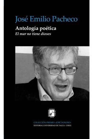 ANOLOGIA POETICA EL  MAR NO TIENE DIOSES