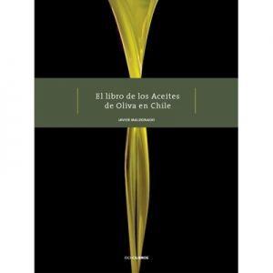 LIBRO DE LOS ACEITES DE OLIVA EN CHILE, EL