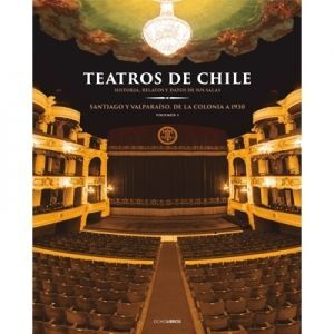 TEATROS DE CHILE VOL I