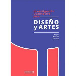 INVESTIGACIÓN CUALITATIVA PARA DISEÑO Y ARTES
