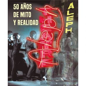 ALEPH 50 AÑOS DE MITO Y REALIDAD