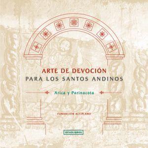 ARTE DE DEVOCION PARA LOS SANTOS ANDINOS